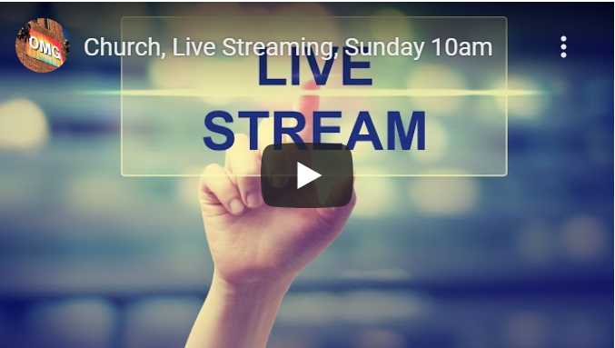 Church Live Streaming Sunday 10am